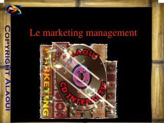 Le marketing management