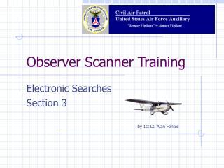 Observer Scanner Training