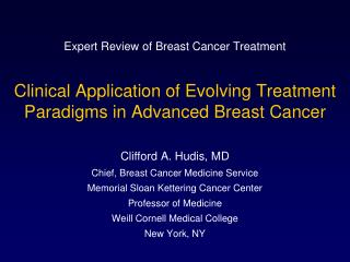 Clinical Application of Evolving Treatment Paradigms in Advanced Breast Cancer