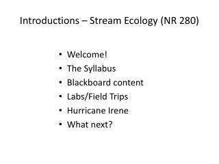 Introductions – Stream Ecology (NR 280)