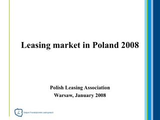 Leasing market in Poland 2008