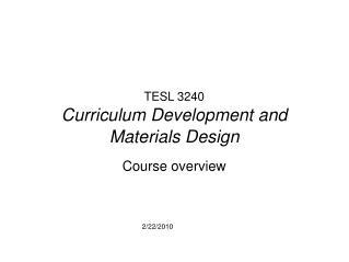 TESL 3240 Curriculum Development and Materials Design