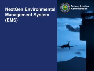 NextGen Environmental Management System (EMS)