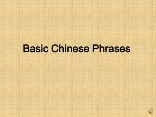 Basic Chinese Phrases