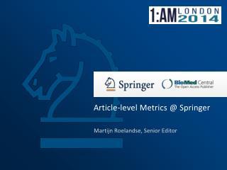 Article-level Metrics @ Springer