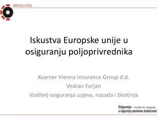 Iskustva Europske unije u osiguranju poljoprivrednika
