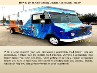 How to get an Outstanding Custom Concession Trailer