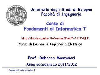 Corso di Fondamenti di Informatica  T lia.deis.unibo.it/Courses/FondT-1112-ELT