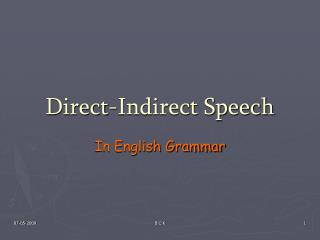 Direct-Indirect Speech