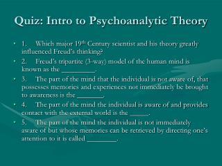 Quiz: Intro to Psychoanalytic Theory