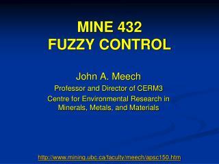 MINE 432 FUZZY CONTROL