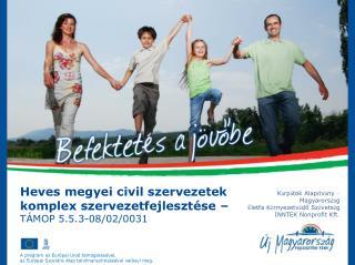 Heves megyei civil szervezetek komplex szervezetfejleszt�se � T�MOP 5.5.3-08/02/0031