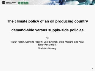 The climate policy of an oil producing country –  demand-side versus supply-side policies