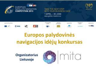 Europos palydovinės navigacijos idėjų  konkursas