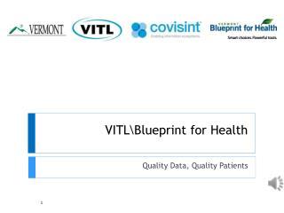 VITL\Blueprint for Health