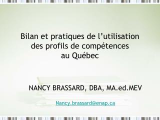 Bilan et pratiques de l'utilisation des profils de compétences  au Québec