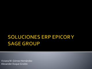 SOLUCIONES ERP EPICOR Y SAGE GROUP