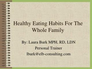 Healthy Eating Habits For The Whole Family