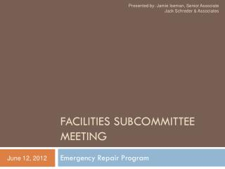 Facilities Subcommittee Meeting