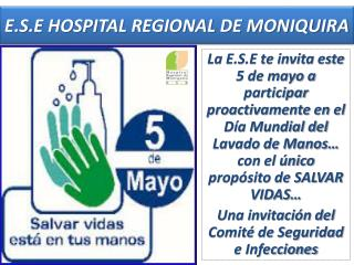E.S.E HOSPITAL REGIONAL DE MONIQUIRA