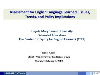 Loyola Marymount University School of Education  The Center for Equity for English Learners (CEEL)