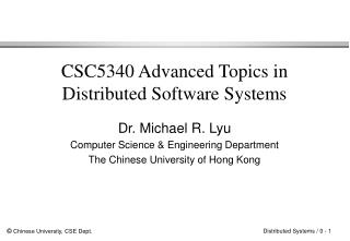 CSC5340 Advanced Topics in Distributed Software Systems