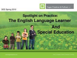 Spotlight on Practice: The English Language Learner