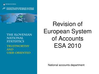 Revision of European System of Accounts       ESA 2010