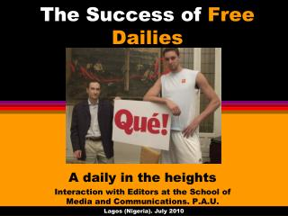 The Success of  Free Dailies