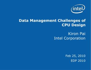 Data Management Challenges of CPU Design