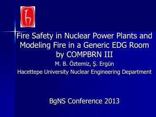 Fire Safety in Nuclear Power Plants and Modeling Fire in a Generic EDG Room by COMPBRN III