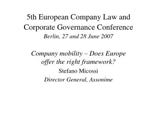 5th European Company Law and Corporate Governance Conference Berlin, 27 and 28 June 2007