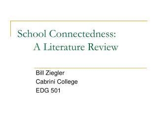 School Connectedness: A Literature Review