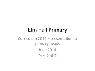 Elm Hall Primary