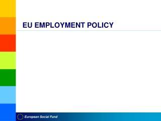 EU EMPLOYMENT POLICY