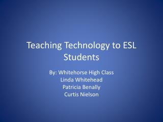 Teaching Technology to ESL Students
