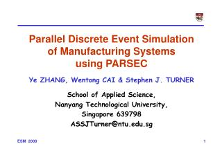 Parallel Discrete Event Simulation of Manufacturing Systems using PARSEC