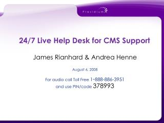 24/7 Live Help Desk for CMS Support