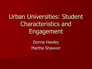 Urban Universities: Student Characteristics and Engagement