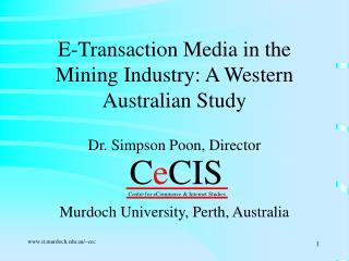 E-Transaction Media in the Mining Industry: A Western Australian Study