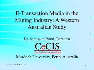 E-Transaction Media in the Mining Industry: A Western Australian Study