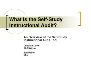 What Is the Self-Study Instructional Audit?
