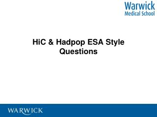 HiC & Hadpop ESA Style Questions