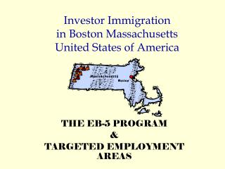 Investor Immigration in Boston Massachusetts United States of America