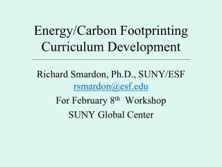 Energy/Carbon Footprinting Curriculum Development