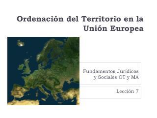 Ordenación del Territorio en la  Unión Europea