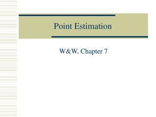 Point Estimation