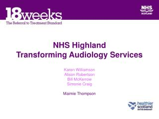 NHS Highland Transforming Audiology Services