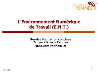 L'Environnement Numérique  de Travail (E.N.T.)