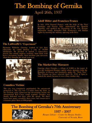 The Bombing of Gernika April 26th, 1937